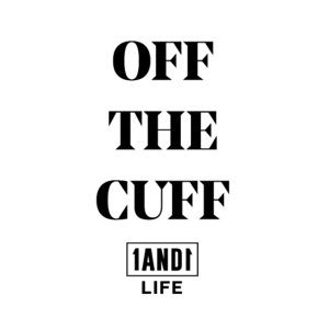 Off The Cuff with Danny LoPriore