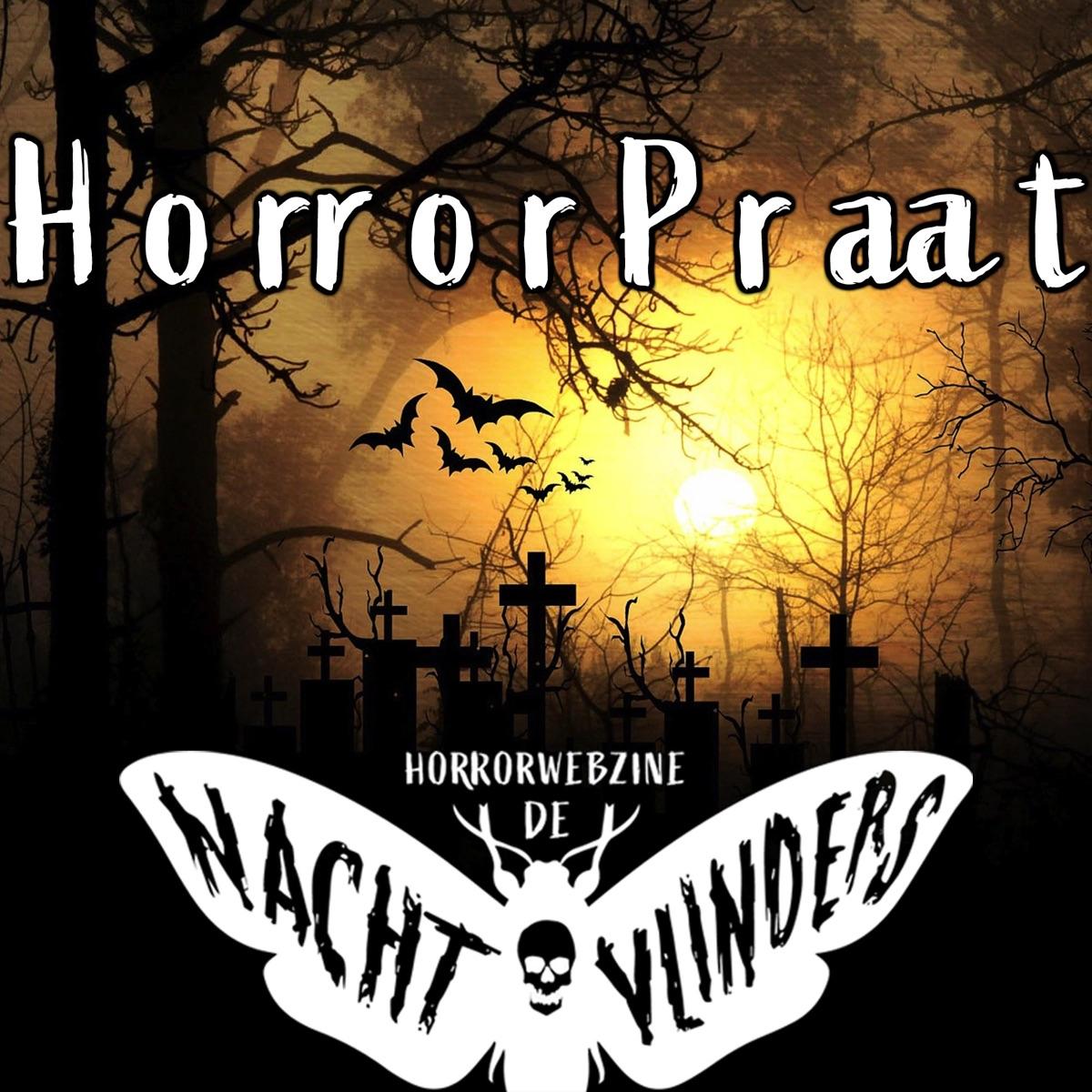 HorrorPraat - De Nachtvlinders Podcast