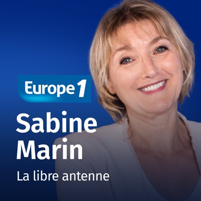 Libre antenne week-end - Sabine Marin:Europe 1