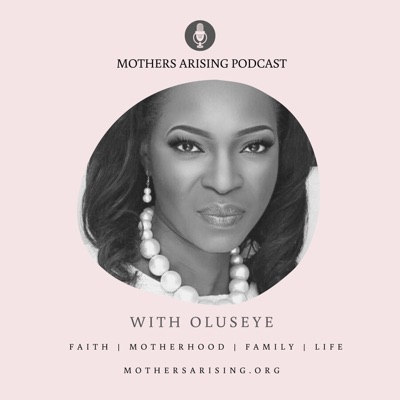 Mothers Arising Podcast