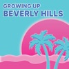 Growing Up Beverly Hills artwork