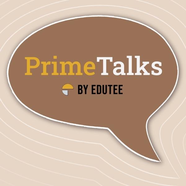 PrimeTalks by Edutee