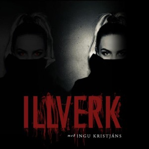 illverk