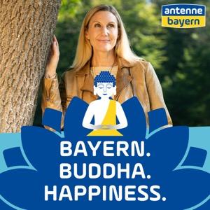 BAYERN. BUDDHA. HAPPINESS.