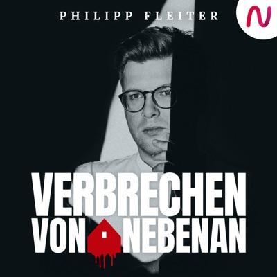 Verbrechen von nebenan: True Crime aus der Nachbarschaft:Philipp Fleiter / Audio Alliance