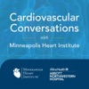 Cardiovascular Conversations with Minneapolis Heart Institute artwork