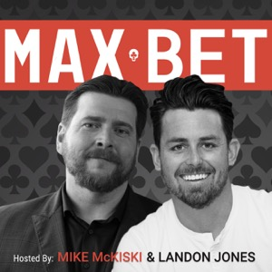 Max Bet Podcast