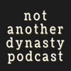 Not Another Dynasty Podcast artwork