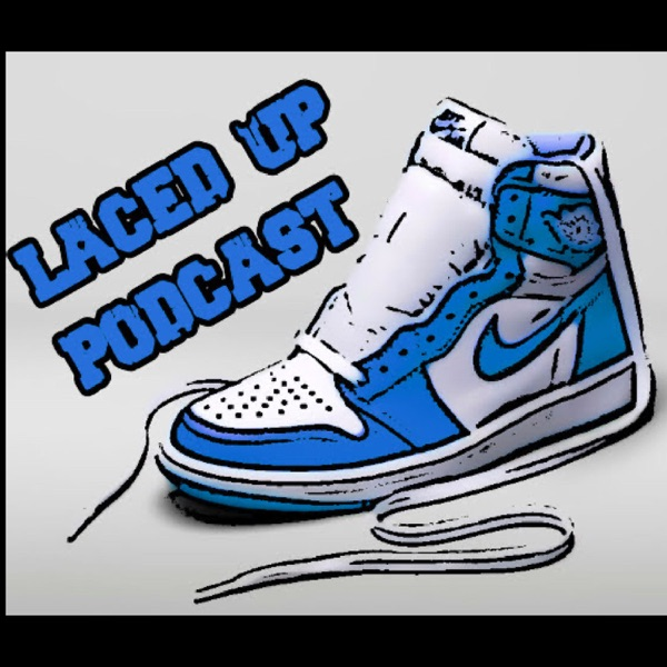 Laced Up Podcast