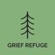 Grief Refuge