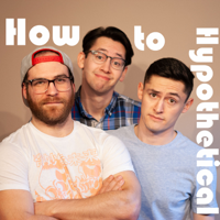 How To Hypothetical podcast
