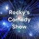 Rocky's Comedy Show