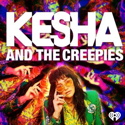 Kesha and the Creepies:iHeartRadio