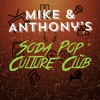 Mike and Anthony's Soda Pop Culture Club: Celebrating movies of the 80's, 90's and beyond artwork