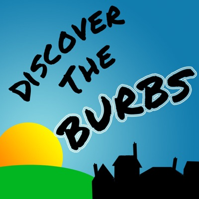 Discover the Burbs