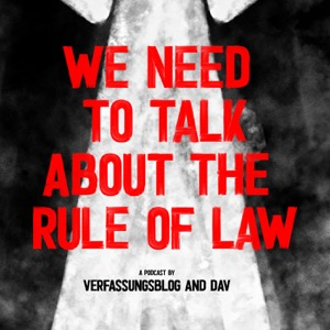 We need to talk about the Rule of Law