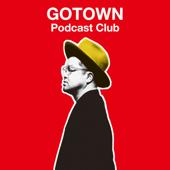 西寺郷太 GOTOWN Podcast Club