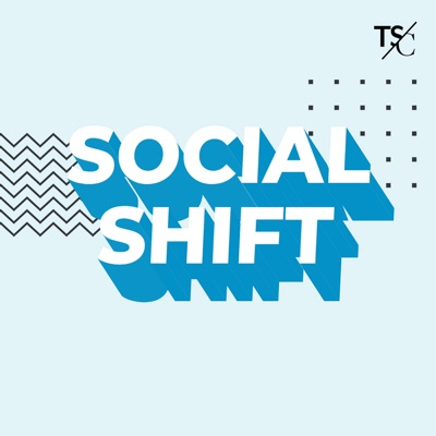 The Social Shift Podcast