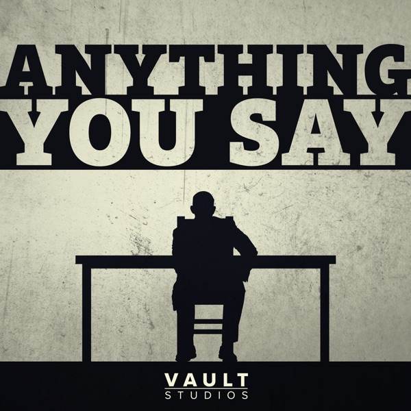 Anything You Say