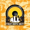 All That Dope Shit artwork