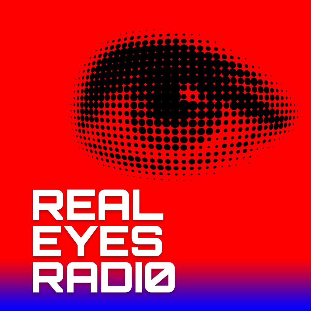 Real Eyes Radio