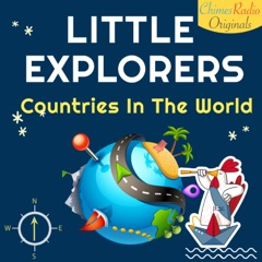 Little Explorers - Countries In The World
