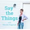 Say The Things artwork