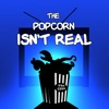 The Popcorn Isn't Real: Fan Theory Podcast