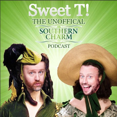 Sweet T: The Unofficial Southern Charm Podcast Podcast:Matt Marr and Jake Anthony