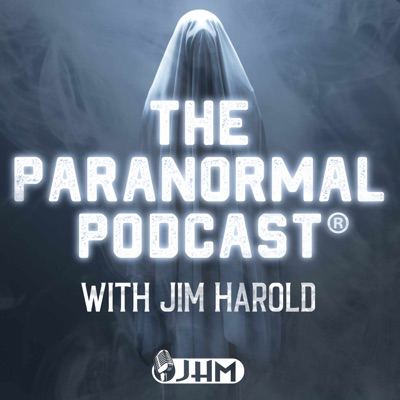 PARANORMAL PODCAST:Jim Harold