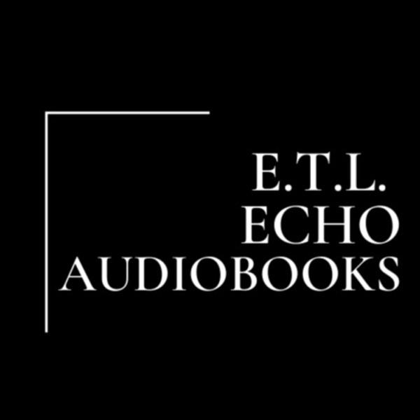 Enemies to Lovers audiofic oneshots and short MCs - ETL Echo Audiobooks Artwork