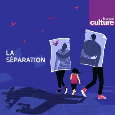 La Séparation:France Culture