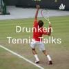 Drunken Tennis Talks artwork