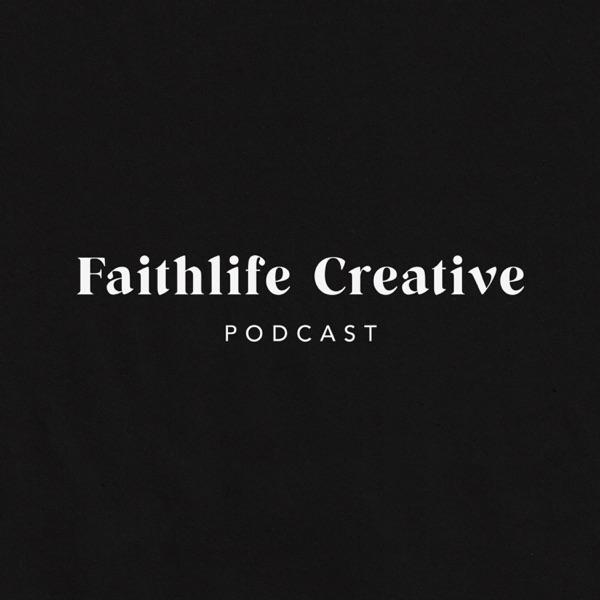 Faithlife Creative Podcast