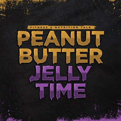 Peanut Butter Jelly Time:Brian Teach & Jeremy Mullins