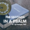 700 Seconds in a Psalm artwork