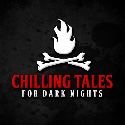 Chilling Tales for Dark Nights: A Horror Anthology and Scary Stories Series Podcast:Chilling Entertainment, LLC & Studio71