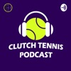 Clutch Tennis Podcast artwork
