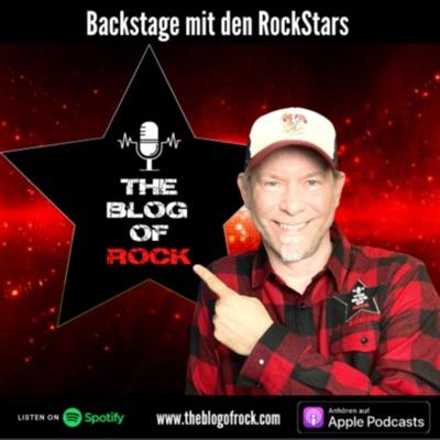 THE BLOG OF ROCK ⚡ Backstage mit den Rockstars (Das Hardrock & Heavy Metal Podcast Musik Magazin: Interviews / Reviews / Live / Musiklegenden)