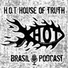 H.O.T. House of Truth Brasil artwork