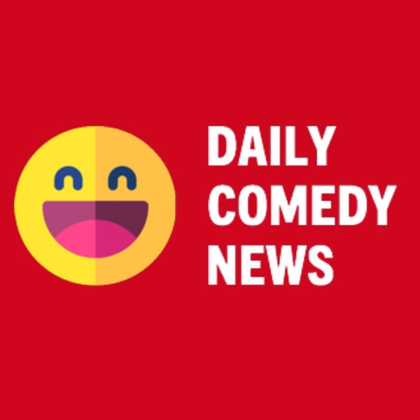 Daily Comedy News: a podcast about comedians Artwork