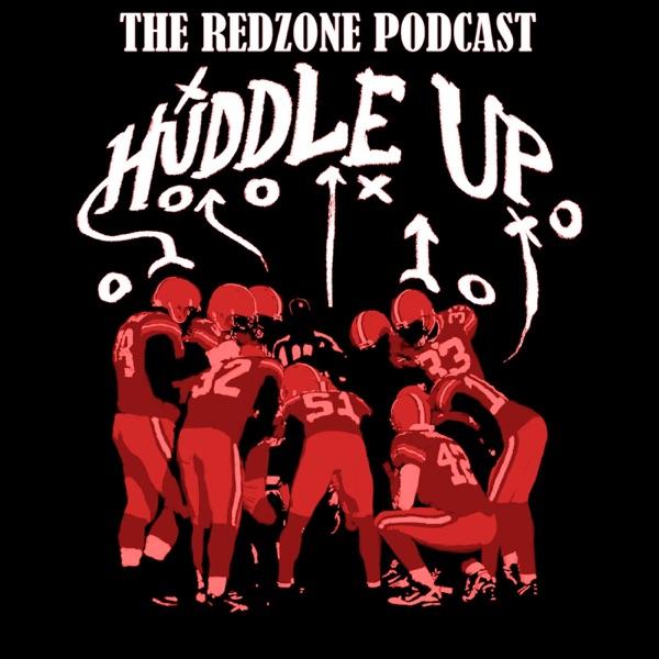 Huddle Up RedZone Podcast