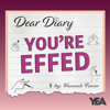 Dear Diary, You're Effed!