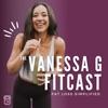 Vanessa G Fitcast artwork
