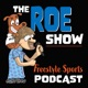 The Roe Show Freestyle Action Sports Podcast