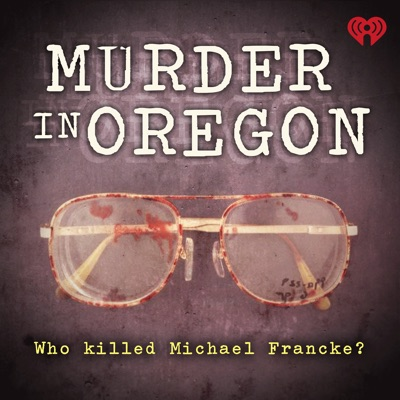 Murder in Oregon:iHeartRadio