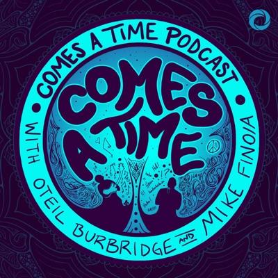 Comes A Time:Osiris Media / Oteil Burbridge / Mike Finoia