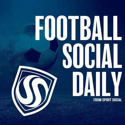 Football Social Daily:Sport Social