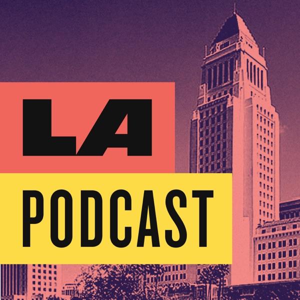 LA Podcast