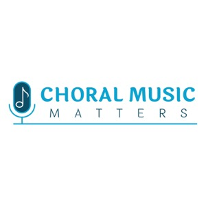 Choral Music Matters